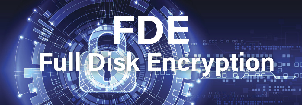 Considering Full Disk Encryption? What to know.