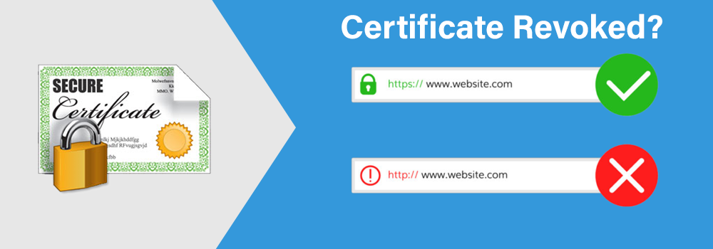 Certificate Revocation, How it Works with CRLs or OCSP